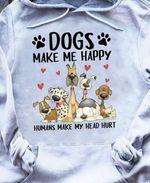 Dogs make me happy humans make my head hurt funny heart hoodie