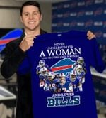 Never underestimate a woman who understands football and loves buffalo bills for fan