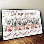Elephant god says you are unique special lovely precious strong chosen forgiven poster