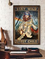 Stay wild gypsy child god beautiful strong enough girl poster