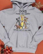 Dogs make me happy humans make my head hurt funny hoodie