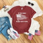 In this family no one fights alone american flag shirt