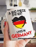 A big piece of my heart lives in germany mug