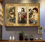 A child of god a woman of faith a warrior of christ poster
