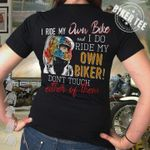 I ride own bike and i do ride my own biker don't touch either of them tshirt