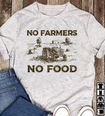 No farmers no food shirt