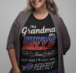 I'm a grandma and a buffalo bills fan which means i'm pretty much perfect