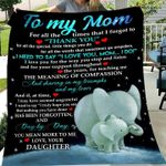 To my mom for all the times that i forgot to thank you you mean more to me love your daughter