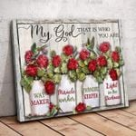 My god that who you are way maker miracle worker promise keeper light in the darkness poster canvas