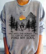 And into the forest i go to lose my mind and find my soul horse rider sweater