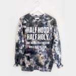 Half hood half holy that means pray with me don't play with me all printed