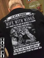 I'm not a widower i'm a husbnd to a beutiful wife with wings all i want is for ger in heaven tshirt