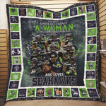 Seattle Seahawks Never Underestimate A Woman Loves Seahawks NFL American Football Team Logo Gift For Seahawks Fans Quilt