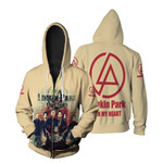 Linkin Park In My Heart All Legend Members Rock band Logo Cream 3D Designed Allover Gift For Linkin Park Fans Zip Hoodie