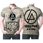 Linkin Park In My Heart Rock band Logo 3D Designed Allover Gift For Linkin Park Fans Polo shirt