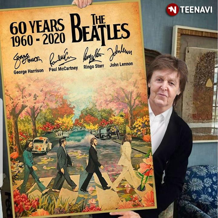 the beatles 60 years 1960 - 2020 with autographs poster canvas - Gasbeen - Always in style