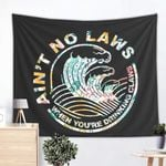 Ain't No Laws Tapestry  Home Decor Wall Hanging Tapestries For Living Room Bedroom Dorm Tasteful Style