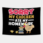 Sorry My Chicken Ate My Homework Back To School Tapestry Wall Hanging For Home Decor