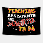 Teaching Assistants Are Magical Ta da Funny Back To School Wall Hanging For Home Decor