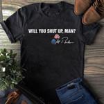 Will You Shut Up, Man T-shirt | Joe Bidden 2020 T-shirt