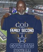 God First Family Second Then Cowboys Football T-shirt | Cowboys Football Fans T-shirt