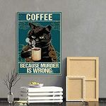 Vintage Coffee Because Murder Is Wrong Funny Black Cat Vintage Retro Art Picture Home Wall Decor Vertical No Frame Full Size