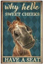 Why Hello Sweet Cheeks Have A Seat Poster Horse Funny Vintage Retro Art Picture Home Wall Decor Vertical No Frame Full Size