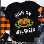 High On Hellaweed T-shirt | Halloween Pumpkin Gift T-shirt