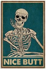 Vintage Nice Butt Skeleton Skull Funny Vintage Retro Art Picture Home Wall Decor Vertical No Frame Full Size