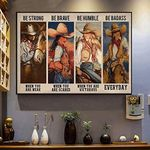 Be Strong When You Are Weak Be Badass Everyday Funny Cowgirl Riding Horse Horizontal Poster No Frame Full Size