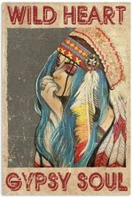 Wild Heart Gypsy Soul Poster - Girl Native Art Image Vintage Printed Quotes Poster