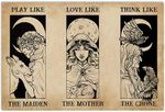 Play Like Love Like Think Like The Maiden Mother Crone Witch Funny Horizontal Poster No Frame Full Size