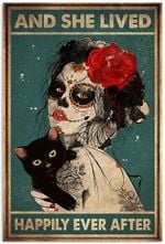 And She Lived Happily Ever After Black Cat Halloween Sugar Skull Tattoo Girl Vertical Poster No Frame Full Size