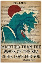 Mightier Than The Waves Of The Sea Funny Surfing Psalm 93:4 Vertical Poster No Frame Full Size