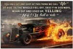 You Only Get One Shot at This Thing Poster, Hot Rod Racing Funny Racer Horizontal Poster No Frame Full Size