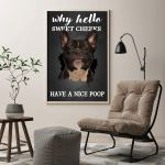 """Camys Why Hello Sweet Cheeks Have a Nice Poop Poster, French Bulldog Dog Funny Poster Art Picture Home Wall Decor Vertical No Frame Full Size 12""""x18"""" 16""""x24"""" 24""""x36"""" (12"""" x 18"""" (1""""=2.5cm))"""