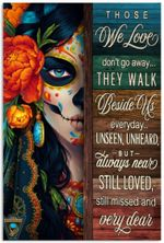 """Day of The Dead Those We Love Don't Go Away, Skull Lover Gifts Idea, Skull and Flower Poster Art Picture Home Wall Decor Vertical No Frame Full Size 12""""x18"""" 16""""x24"""" 24""""x36"""""""