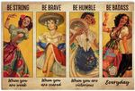 Mexican Folk Dancing Be Strong Be Brave Be Humble Be Badass Everyday Vintage Retro Poster No Frame