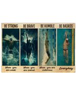 Man Swimming Be Strong Be Brave Be Humble Be Badass Horizontal Poster - Vintage Retro Art Picture Home Wall Decor No Frame Full Size