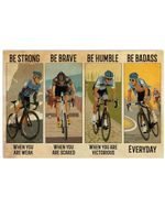 Cycling Be Strong Be Brave Be Humble Be Badass Horizontal Poster - Vintage Retro Art Picture Home Wall Decor No Frame Full Size