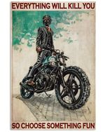 Motorcycle Choose Something Fun Vertical Poster - Print Perfect, Ideas On Xmas, Birthday, Home Decor, No Frame Full Size