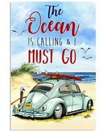 Volkswagen Beetle The Ocean Is Calling Vertical Poster - Print Perfect, Ideas On Xmas, Birthday, Home Decor, No Frame Full Size