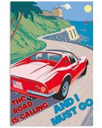Ferrari The Road Is Calling Vertical Poster - Print Perfect, Ideas On Xmas, Birthday, Home Decor, No Frame Full Size