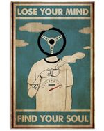 Driving Lose Your Mind Vertical Poster - Print Perfect, Ideas On Xmas, Birthday, Home Decor, No Frame Full Size