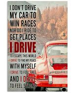 Red Car I Drive Vertical Poster - Print Perfect, Ideas On Xmas, Birthday, Home Decor, No Frame Full Size
