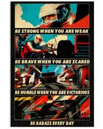 F1 Be Trong When You Are Weak Vertical Poster - Print Perfect, Ideas On Xmas, Birthday, Home Decor, No Frame Full Size