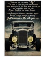 Hot Rod While On This Ride Vertical Poster - Print Perfect, Ideas On Xmas, Birthday, Home Decor, No Frame Full Size