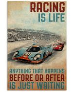 Racing Is Life Anything That Happens Before Or After Is Just Waiting Poster Vintage Retro Art Picture Home Wall Decor Horizontal No Frame Full Size