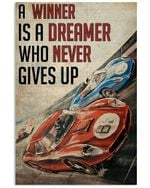 Motorsport Racing A Winner Is A Dreamer Who Never Gives Up Poster Vintage Retro Art Picture Home Wall Decor Horizontal No Frame Full Size