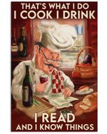 Chef I Cook I Drink Read Know Things Vertical Poster - Print Perfect, Ideas On Xmas, Birthday, Home Decor, No Frame Full Size